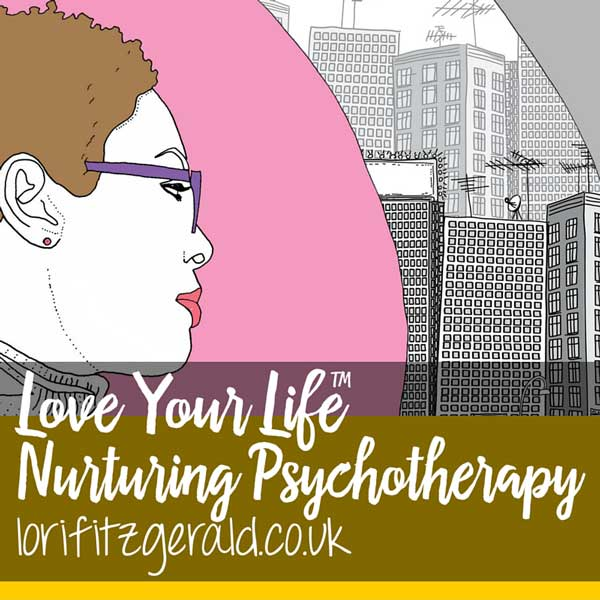 Love Your Life Nurturing-Psychotherapy